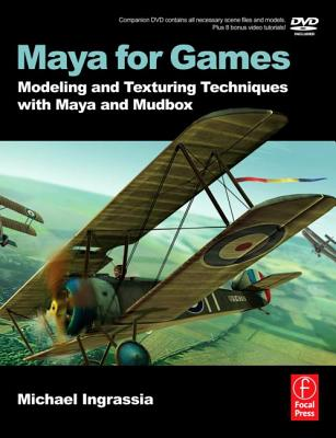 Maya for Games By Ingrassia, Michael