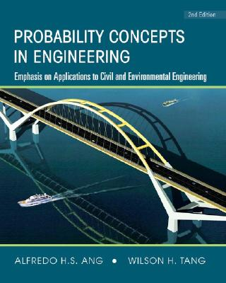 Probability Concepts in Engineering By Ang, Alfredo Hua-Sing/ Tang, Wilson H.