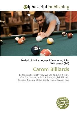 Alphascript Publishing Carom Billiards by Miller, Frederic P./ Vandome, Agnes F./ McBrewster, John [Paperback] at Sears.com